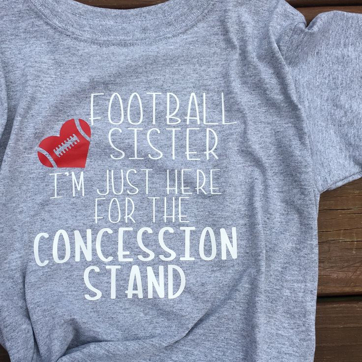 Football Sister Just Here For The Concession Stand-Graphic Tee-Football Sister Shirt by LittleAdaCo813 on Etsy https://www.etsy.com/listing/524582056/football-sister-just-here-for-the