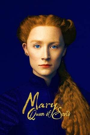 240798ce99 Mary Queen of Scots  FULL. MOVIE   Watch. ONLINE. FREE