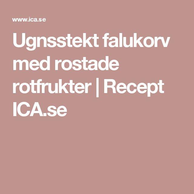 Ugnsstekt falukorv med rostade rotfrukter | Recept ICA.se