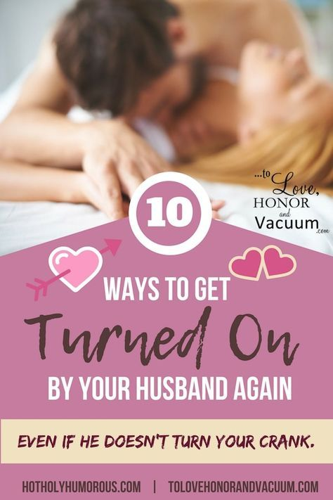 You CAN Get Turned on By Your Husband Once more!