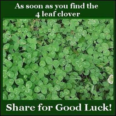 Find it. Some say the four leafed clover is The Sign of The Cross.  I love it.