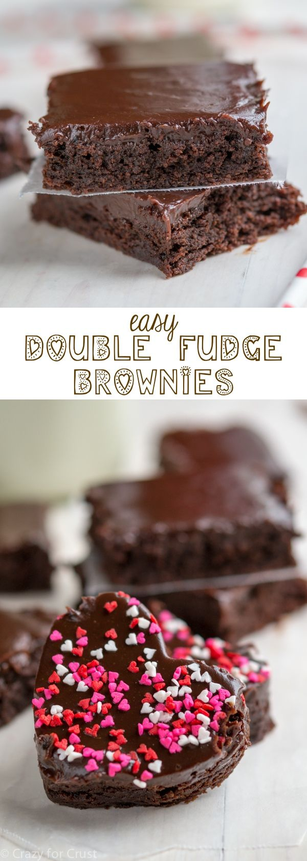 Easy Double Fudge Brownies - make them into hearts for Valentine's Day!