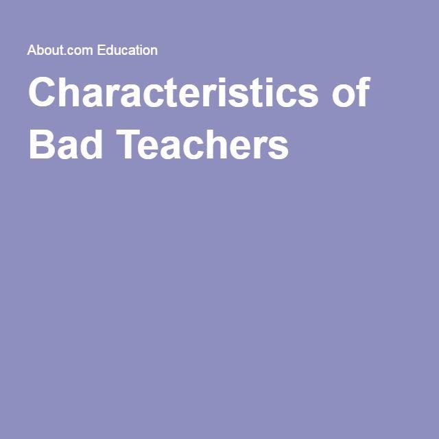 Characteristics of Bad Teachers
