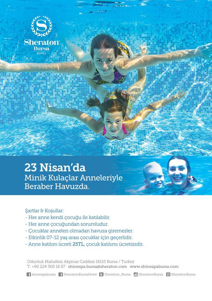 23 Nisan'da çocuklar anneleriyle beraber yüzmeye Shine Spa Bursa'ya!  Detaylı bilgi için bizi 0224 300 16 16'dan arayabilirsiniz.  #sheratonbursa #shinespabursa #shinespa #23Nisan