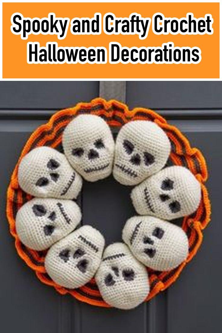 Spooky And Crafty Crochet Halloween Decorations Crochet Halloween