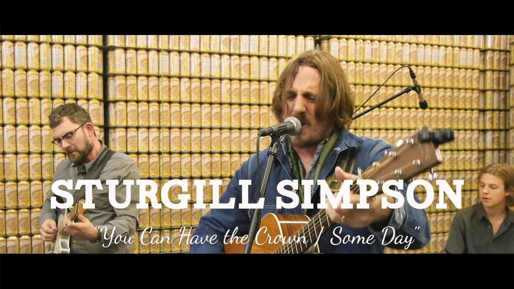 """Sturgill Simpson """"You Can Have the Crown"""" and """"Some Days""""... Awesome old country sound-AND great lyrics..."""
