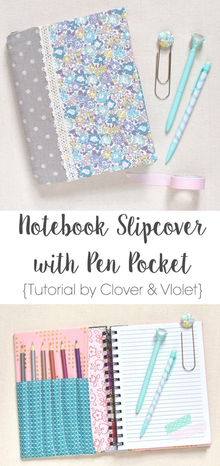 Notebook Slipcover with Pen Pocket TUTORIAL