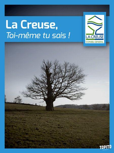 La Creuse - (Top 16des slogans à la con de départements ou régions de France)