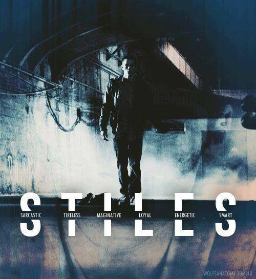 Teen Wolf ~ Stiles Stilinski . . . Sarcastic Tireless Imaginative Loyal Energetic Smart