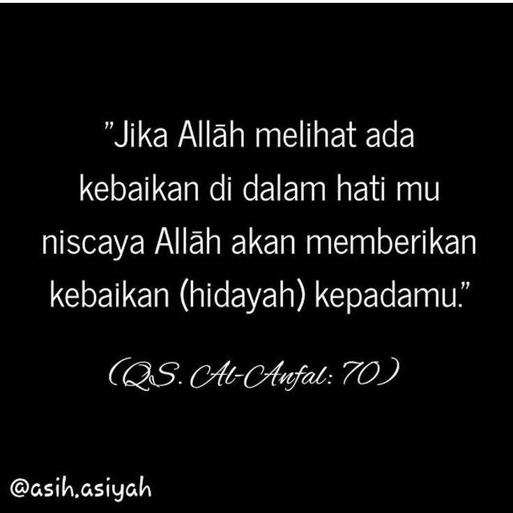 """Mengapa Allāh memberimu hidayah? . Karena Allāh melihat ada kebaikan didalam dirimu. . Hidayah itu adalah hadiah dari Allāh. . Hidayah itu adalah suatu petunjuk dari Allah agar engkau menjadi hamba yg lebih baik. . Dan ternyata itu sangat mudah menyapa mu. . Keluarkanlah sedikit usahamu niscaya Allah menjemput kesungguhanmu.. . Bukankah Allāh Tuhanku dan Tuhanmu . Pernah berfirmandalam hadits qudsi: """"Barang siapa yang mendekat pada-Ku sejengkal niscaya Aku akan mendekat padanya sehasta Siapa…"""