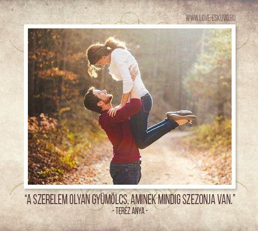 NEM EGYNYÁRI VIRÁGZÁS  Az igazi szerelmek nem egy nyárra szólnak - minden évszakban élnek, és időről időre képesek megújulni. <3 #szerelem #szerelmesidézet #terézanyaloveszalon_fbpost_20151002a.png