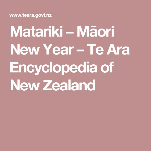 Matariki – Māori New Year – Te Ara Encyclopedia of New Zealand