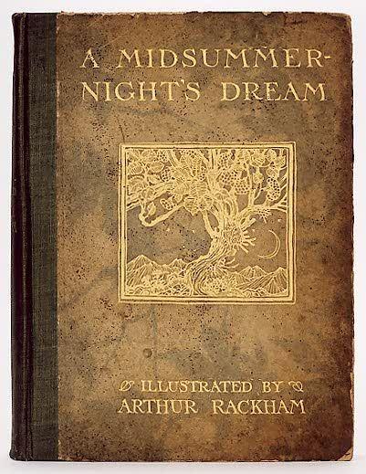 A Midsummer Night's Dream illustrated by Arthur Rackham.