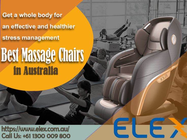Get healthy life style with best massage chairs in Australia. Elex is here  providing stress