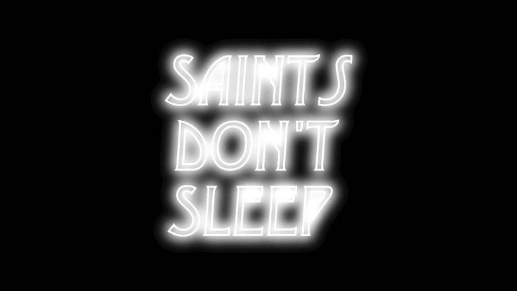 SAINTS DON'T SLEEP by Wendy Bevan