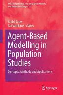 Agent-based modelling in population studies : concepts, methods, and applications / André Grow, Jan Van Bavel, editors - https://bib.uclouvain.be/opac/ucl/fr/chamo/chamo%3A1973739?i=0