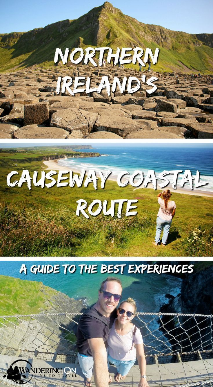 Northern Ireland's Causeway Coastal Route, recently voted one of the world's best road trips and a top region to travel to and drive in. With ancient castles, stunning Game of Thrones locations, Northern Ireland's only World Heritage Site and an infamous rope bridge, it's easy to see why. Here's our complete Causeway Coastal Route guide. #roadtrip #ireland #northernireland #causewaycoastalroute #gameofthrones #guide