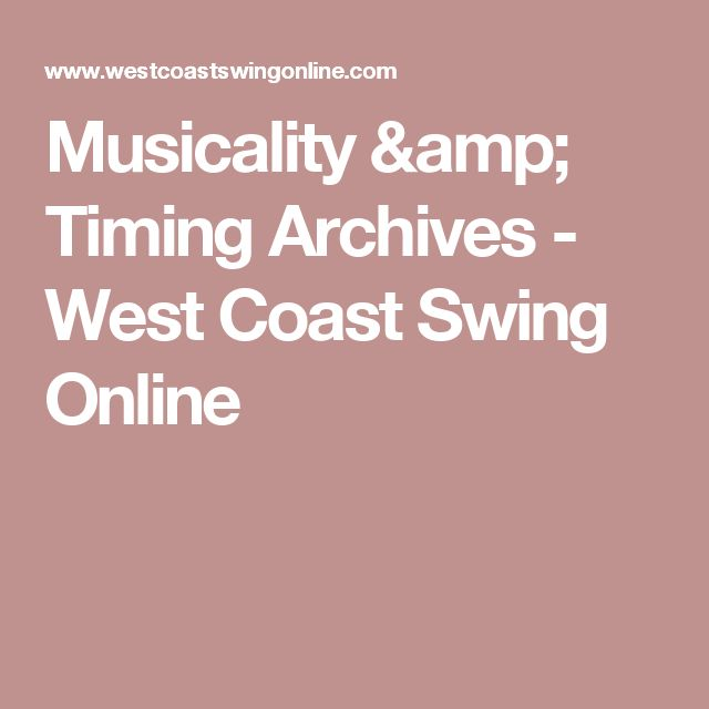 Musicality & Timing Archives - West Coast Swing Online