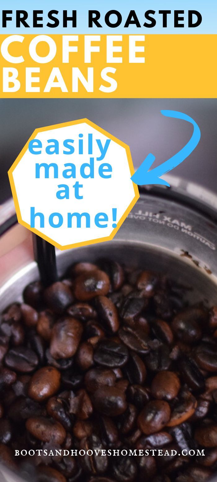 How To Roast Coffee Beans At Home In 2020 Coffee Roasting Roasted Coffee Beans Coffee Recipes