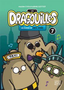 LES DRAGOUILLES 7 - LES BLEUES DE NEW YORK