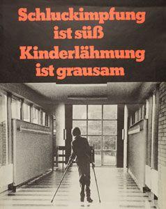 Schluckimpfung ist süß, Kinderlähmung ist grausam - Plakat 70er , Quelle: Zeitgeschichte online - Fachportal für die Zeitgeschichte (ZOL)