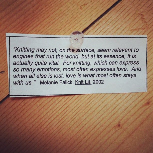 A great knitting quote from Melanie Falick