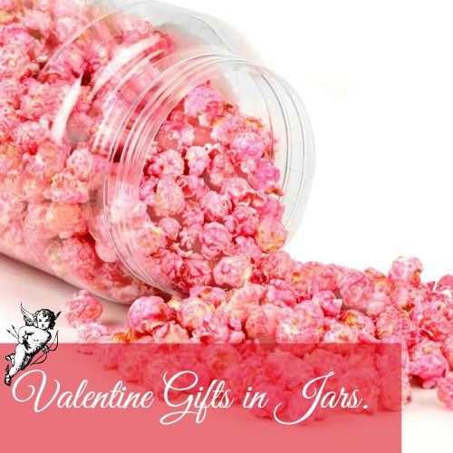 Sweet Valentine gifts in jars. | Mason Jar Crafts (and jar ...