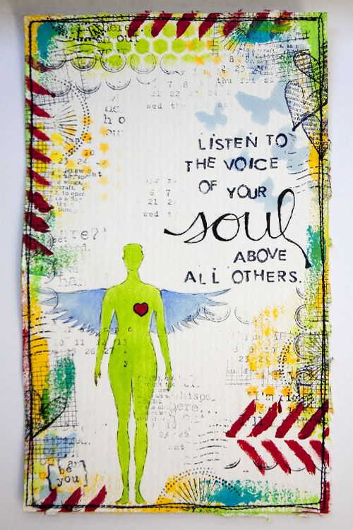 soul: Inspiration, White Spaces, Art Journals, Life Lessons, Mixed Media, Listening, Soul Quotes, Pictures Quotes, The Voice