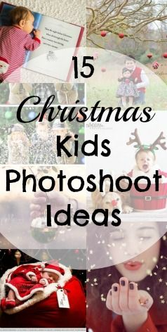 15 Christmas Kid's Photoshoot Ideas - You Baby Me Mummy