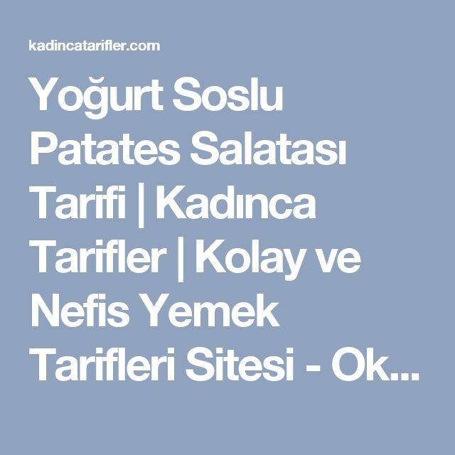 Yoğurt Soslu Patates Salatası Tarifi   Kadınca Tarifler   Kolay ve Nefis Yemek Tarifleri Sitesi - Oktay Usta