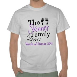 Skinner Family March of Dimes Shirts
