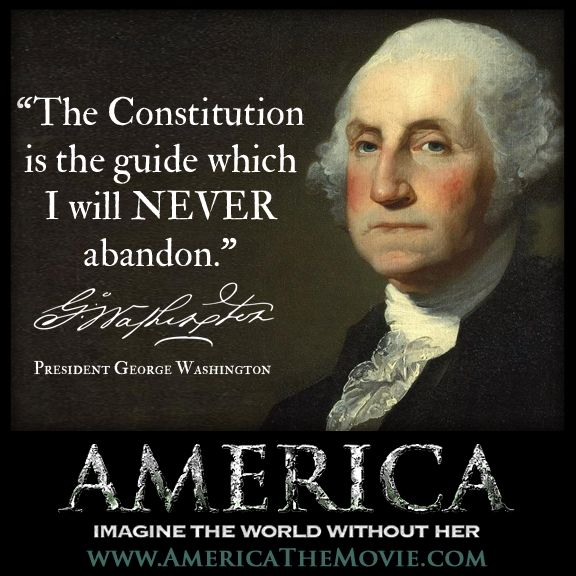 "Constitution Quotes: ""The Constitution Is The Guide Which I Will NEVER Abandon"