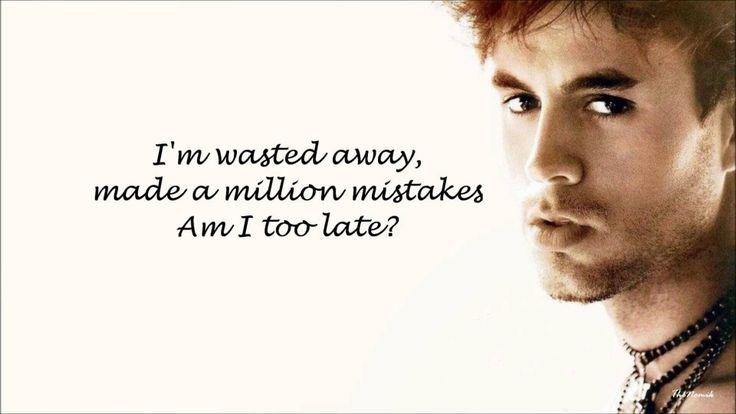Enrique Iglesias song lyrics. Addicted.