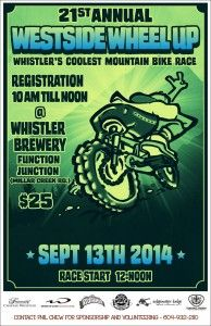 The 21st Annual Westside Wheel Up- Sept 13th. Get yourself registered! @WorcaWhistler
