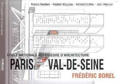 Ecole nationale supérieure d'architecture Paris Val-de-Seine, Frédéric Borel - Librairie Mollat Bordeaux