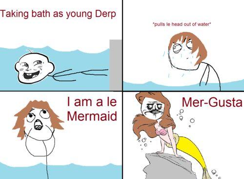 I am a le mermaid funny memes