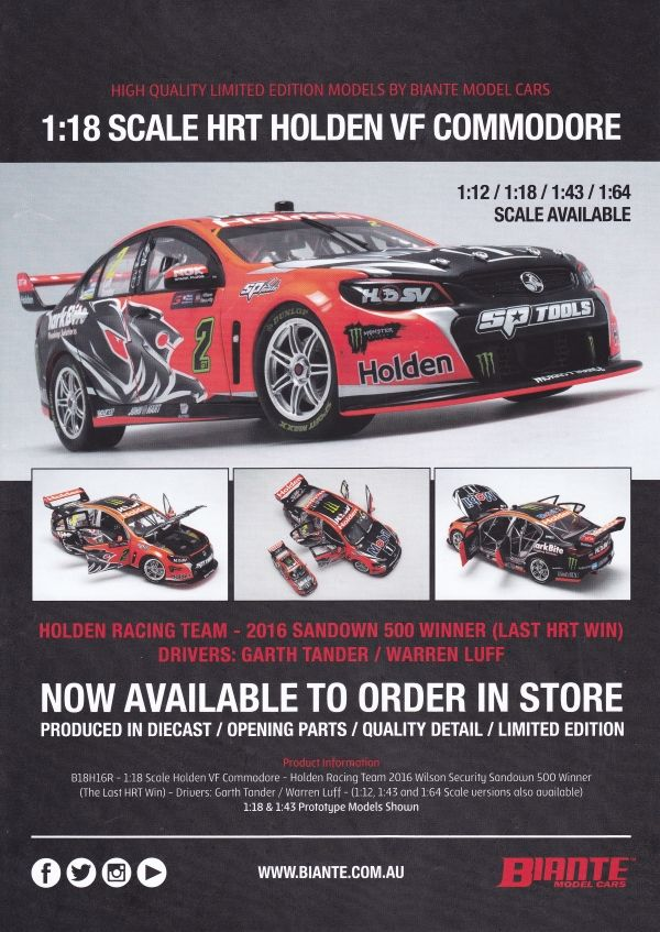 Pre Order Biante 1:18 scale Garth Tander and Warren Luff #2 Holden Racing Team Holden VF Commodore 2016 Wilson Security Sandown 500 Winner (The Last HRT Win). Model features opening doors and bonnet. Comes with certificate of authenticity. This model is due 4th quarter of 2017.