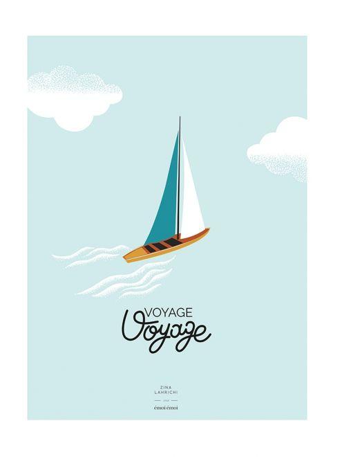 L'affiche Voiliers Voyage Voyage - Zina Lahrichi x émoi émoi EMOI EMOI - Photo