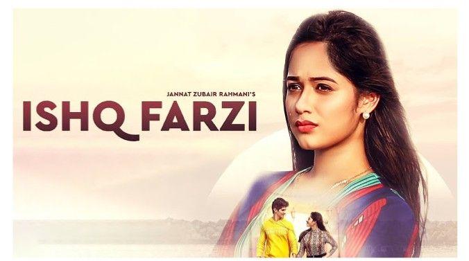 Jannat Zubair Ishq Farzi Bollywood Songs Songs Song Lyrics
