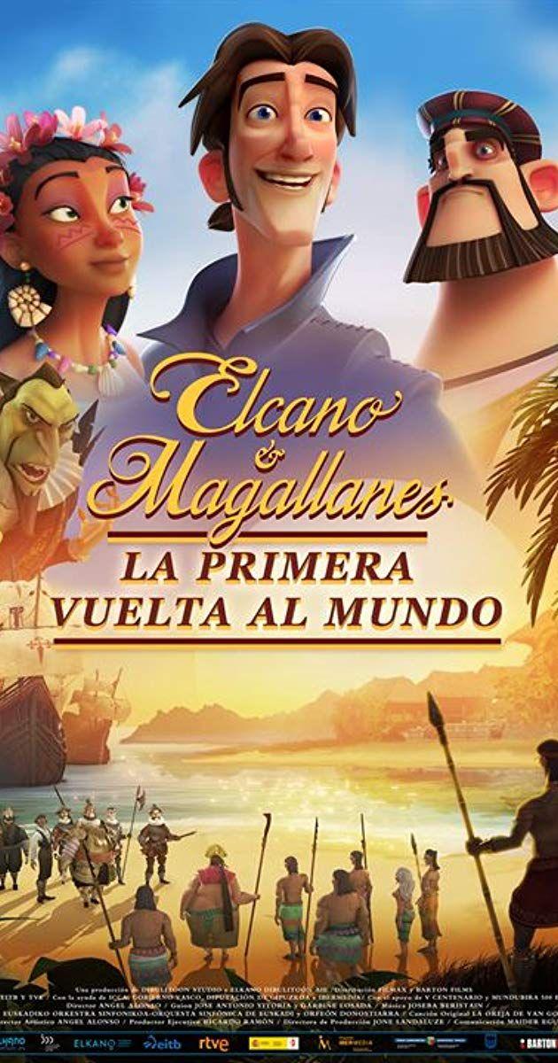 Elcano Y Magallanes La Primera Vuelta Al Mundo 2019 Reference View Peliculas De Piratas Peliculas De Animacion Fotos De Los Simpson