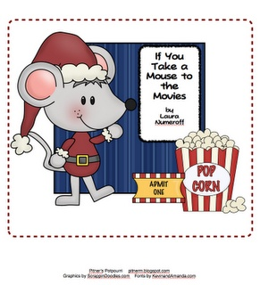 sequencing, cause and effect, ABC order- If You Take A Mouse to the Movies