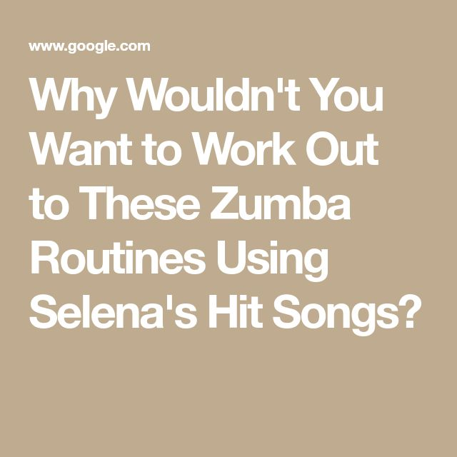 Why Wouldn't You Want to Work Out to These Zumba Routines Using Selena's Hit Songs?
