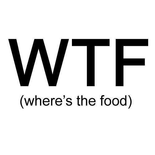 WTF, LoLYummy Food, Wtf