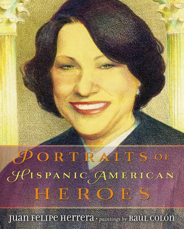 Portraits of Hispanic American Heroes - Kids' Book