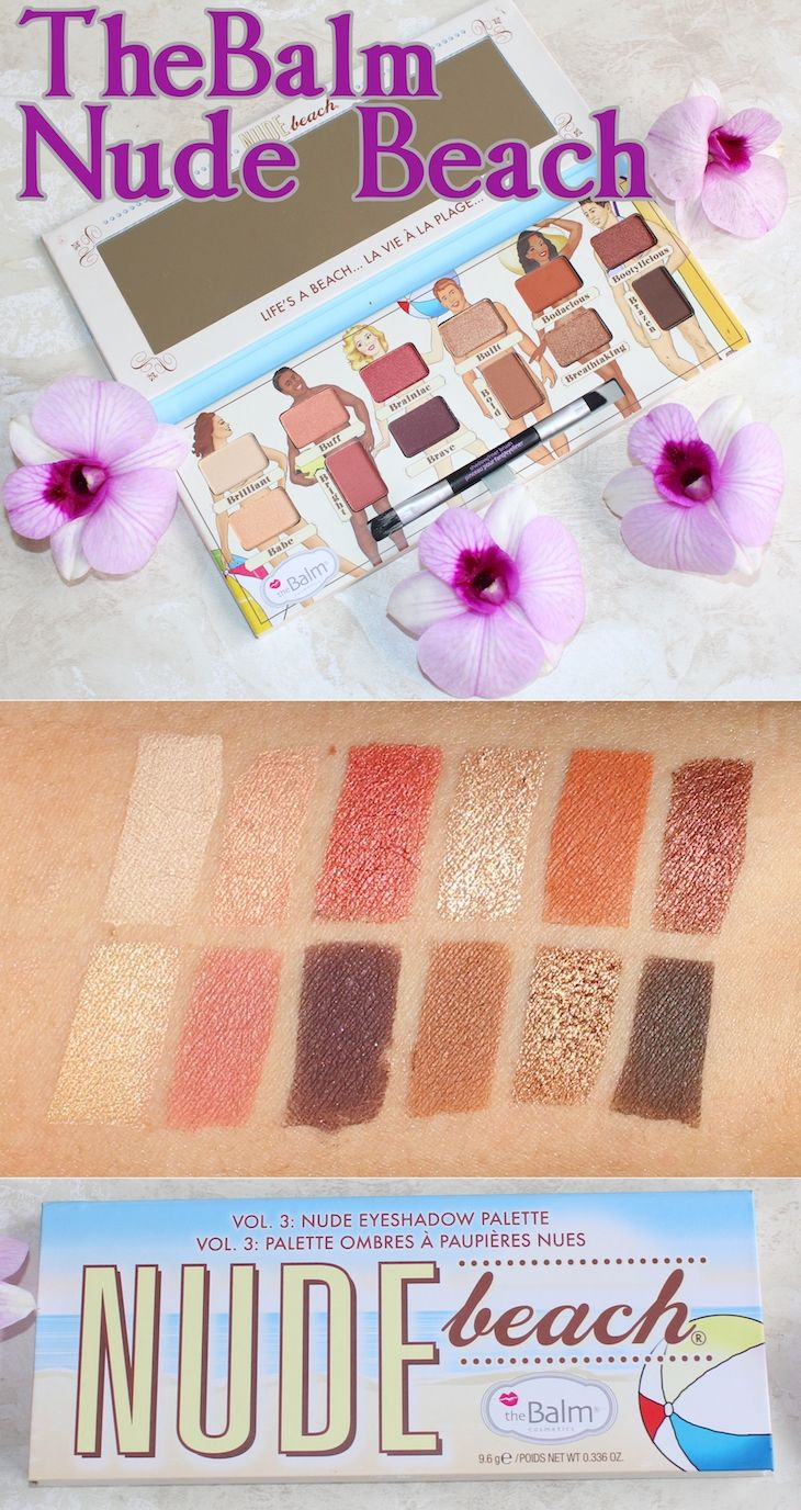 TheBalm Nude Beach Eyeshadow Palette Swatches, Review