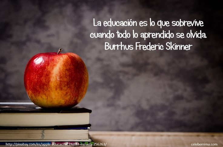 Frases de educación, Burrhus Frederic Skinner