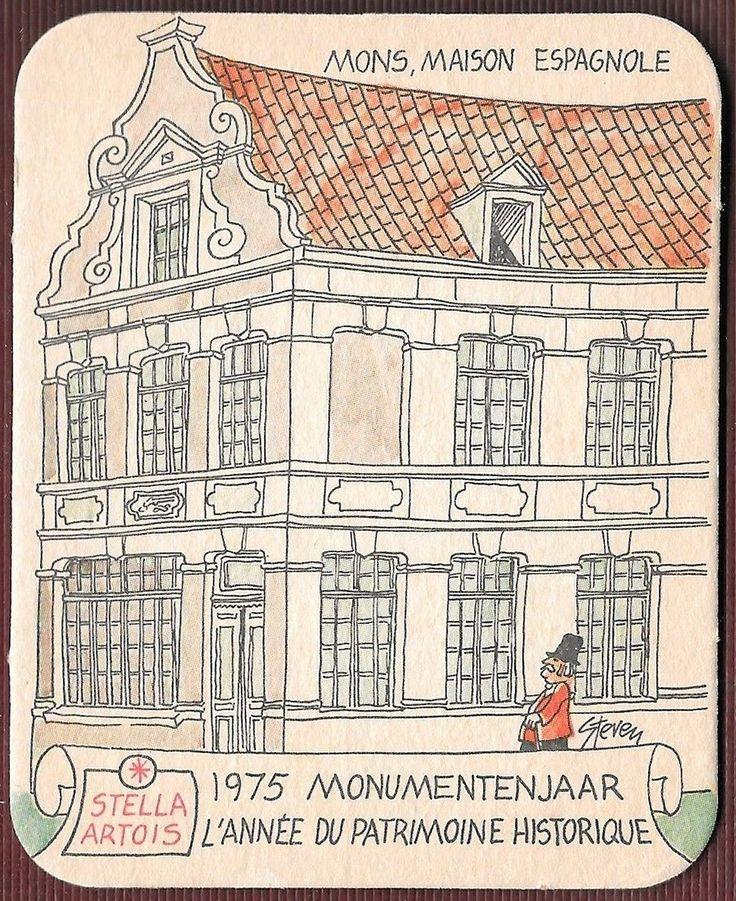 Sous-bock Stella Artois, 1975, Monumentenjaar, L'Année su patrimoine historique, Mons, maison espagnole