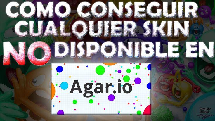 Como conseguir cualquier skin NO disponible en Agar.io | Trucos para Aga...