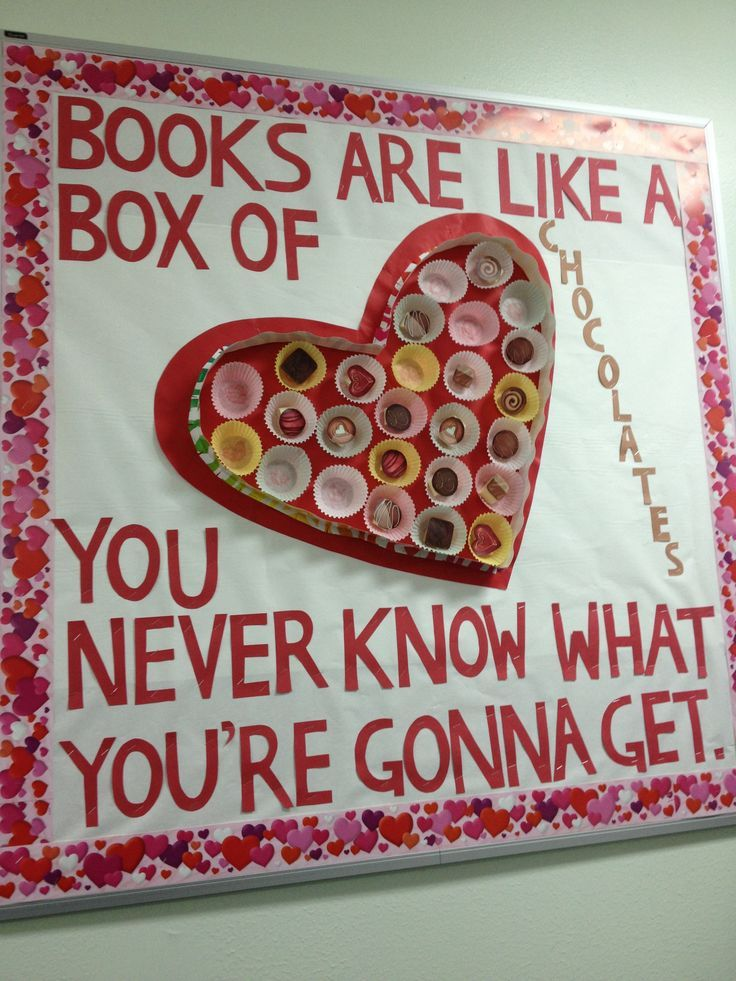 Books are like a box of chocolates bulletin board. Reading bulletin board for February.