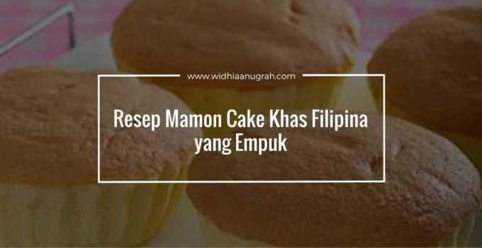 Resep Mamon Cake Khas Filipina yang Empuk